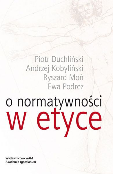 O normatywności w etyce | Akademia Ignatianum w Krakowie - Wydawnictwo